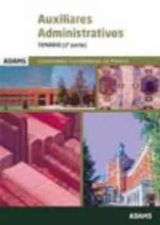 Portada de Auxiliares Administrativos- Temario 1 Y 2. Univ. Complutense De M Adrid
