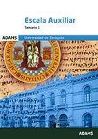 Portada de Universidad De Zaragoza: Escala Auxiliar Temario 1