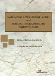 Portada de Matrimonio Y Otras Uniones Afines En El Derecho Historico Navarro (siglos Viii-x)
