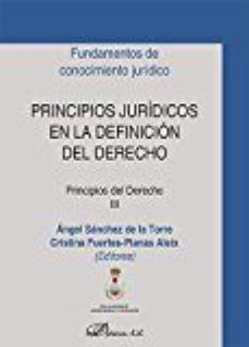 Portada de Principios Juridicos En La Definicion Del Derecho. Principios Del Derecho Iii