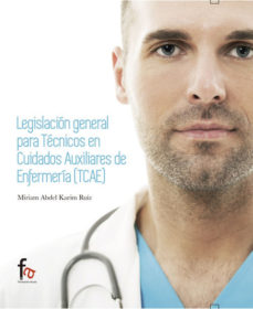 Portada de Legislacion General Para Tecnicos En Cuidados Auxiliares De Enfermeria