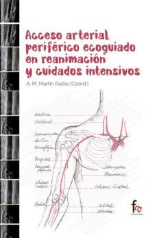 Portada de Acceso Arterial Periferico Ecoguiado En Reanimacion Y Cuidados Intensivos