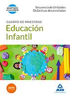 Portada de Cuerpo De Maestros Educacion Infantil. Secuencia De Unidades Didacticas Desarrolladas