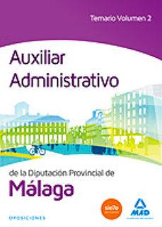 Portada de Auxiliar Administrativo De La Diputacion De Malaga: Temario (vol. 2)