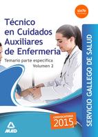 Portada de Tecnico En Cuidados Auxiliares Enfermeria Servicio Gallego De Salud. Temario Especifico Volumen 2