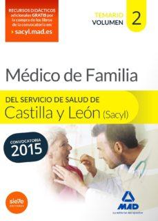 Portada de Medico Especialista En Medicina Familiar Y Comunitaria Del Servicio De Salud De Castilla Y Leon (sacyl). Temario Volumen Ii