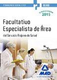 Portada de Facultativos Especialistas De Area Del Servicio Riojano De Salud. Temario Parte General Y Test