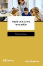 Portada de Hacia Una Nueva Educacion