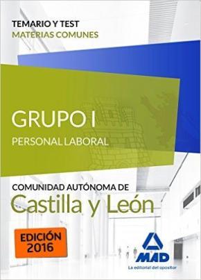 Portada de Grupo I Personal Laboral De La Junta De Castilla Y Leon. Temario Y Test Materias Comunes