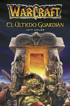 Portada de Warcraft: El Ultimo Guardian