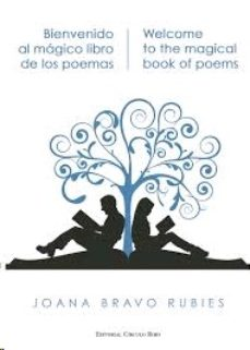 Portada de Bienvenido Al Magico Libro De Los Poemas = Welcome To The Magical Book Of Poems (ed. Bilingue)