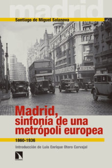 Portada de Madrid, Sinfonia De Una Metropoli Europea