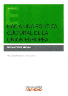 Portada de Hacia Una Politica Cultural De La Union Europea