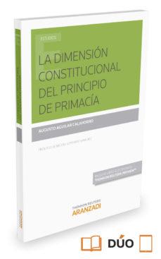 Portada de La Dimension Constitucional Del Principio De Primacia