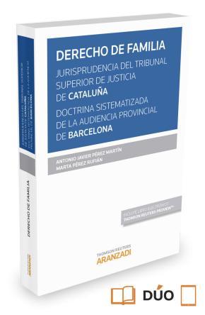 Portada de Derecho De Familia Jurisprudencia Del Tribunal Superior De Justicia De Cataluña. Doctrina Sistematizada De La Audiencia    Provincial De Barcelona