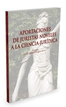 Portada de Aportaciones De Juristas Noveles A La Ciencia Juridica