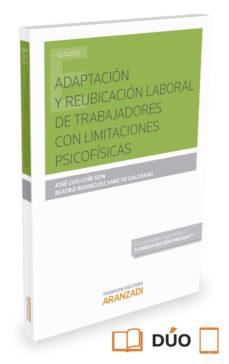 Portada de Adaptacion Y Reubicacion Laboral De Trabajadores Con Limitacion Psicofisicas