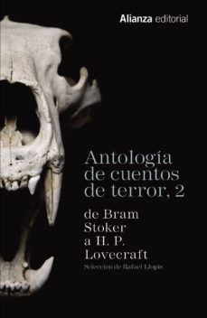 Portada de Antologia De Cuentos De Terror 2: De Bram Stoker A H.p. Lovecraft
