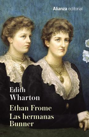 Portada de Ethan Frome. Las Hermanas Bunner