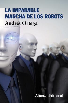 Portada de La Imparable Marcha De Los Robots