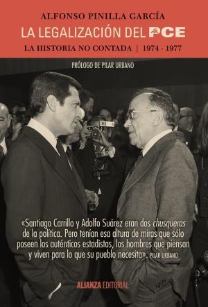 Portada de La Legalizacion Del Pce: La Historia No Contada, 1974-1977