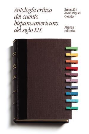 Portada de Antologia Critica Del Cuento Hispanoamericano Del Siglo Xix