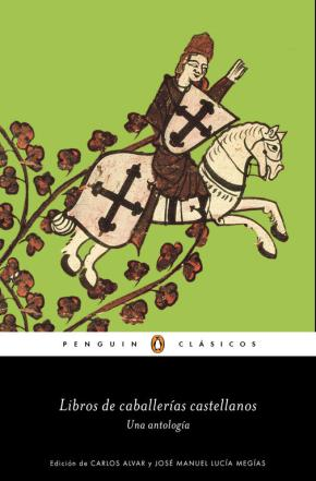 Portada de Libros De Caballerias Castellanos: Una Antologia