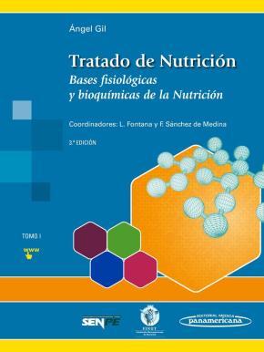 Portada de Tratado De Nutricion (t. 1): Bases Fisiologicas Y Bioquimicas De La Nutricion (3ª Ed.)