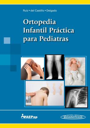 Portada de Ortopedia Infantil Practica Para Pediatras