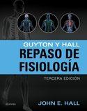 Portada de Guyton Y Hall. Repaso De Fisiologia 3ª Ed (incluye Acceso A Studentconsult.com)
