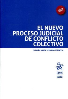 Portada de El Nuevo Proceso Judicial De Conflicto Colectivo
