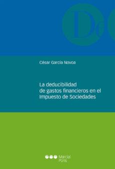 Portada de La Deducibilidad De Gastos Financieros En El Impuesto De Sociedades