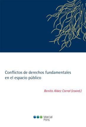 Portada de Conflictos De Derechos Fundamentales En El Espacio Publico