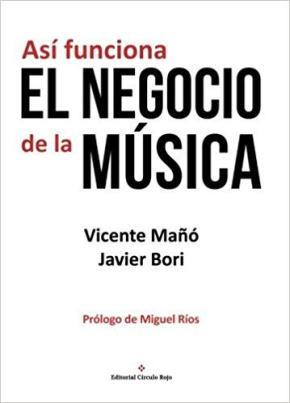 Portada de Asi Funciona El Negocio De La Musica