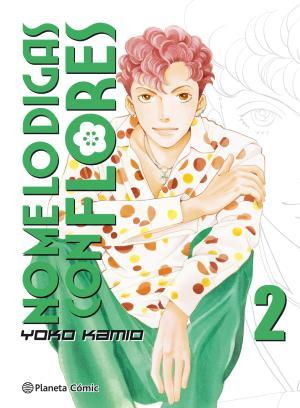 Portada de No Me Lo Digas Con Flores Nº 02/20 (nueva Edicion)