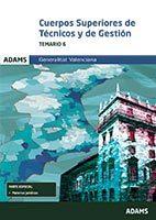 Portada de Cuerpos Superiores De Tecnicos Y De Gestion. Generalitat Valencia : Temario 6