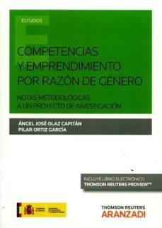 Portada de Competencias Y Emprendimiento Por Razon De Genero: Notas Metodologicas A Un Proyecto De Investigacion