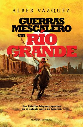 Portada de Guerras Mescalero En Rio Grande
