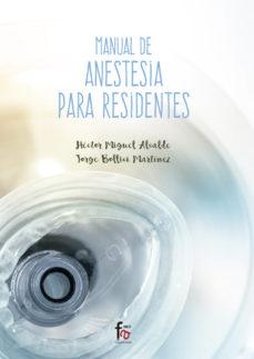 Portada de Manual De Anestesia Para Residentes