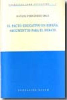Portada de El Pacto Educativo En España. Argumentos Para El Debate