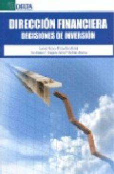 Portada de Direccion Financiera. Decisiones De Inversion