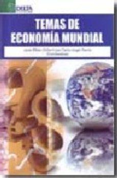 Portada de Temas De Economia Mundial