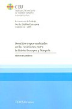 Portada de Desafios Y Oportunidades En Las Relaciones Entre La Union Europea Y Turquia (serie Union Europea Numero 32/2009)