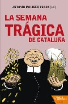Portada de La Semana Tragica De Cataluña