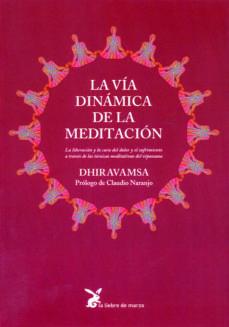Portada de La Via Dinamica De La Meditacion