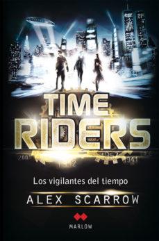 Portada de Time Riders: Los Vigilantes Del Tiempo