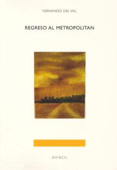 Portada de Regreso Al Metropolitan