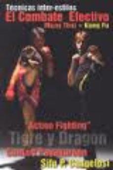 Portada de Action Fighting, Tigre Y Dragon: El Combate Efectivo. Muay Thai + Kung Fu
