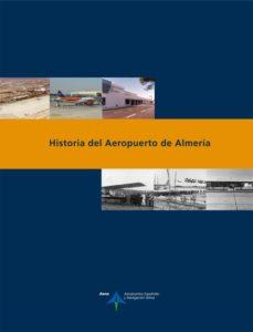 Portada de Historia Del Aeropuerto De Almeria