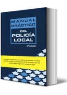 Portada de Manual Practico Del Policia Local (6ª Ed.)